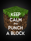 KEEP CALM AND PUNCH A BLOCK - Personalised Poster large