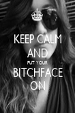 KEEP CALM AND PUT YOUR BITCHFACE ON - Personalised Poster large