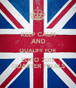 KEEP CALM AND QUALIFY FOR  EURO 2012 QUARTER FINALS - Personalised Poster small