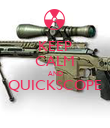 KEEP CALM AND QUICKSCOPE  - Personalised Poster large