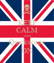 KEEP CALM AND Quickscope ON - Personalised Poster large
