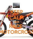 KEEP CALM AND RACE  MOTORCROSS - Personalised Poster large