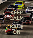 KEEP CALM AND RACE ON - Personalised Poster large