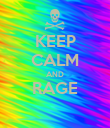 KEEP CALM AND RAGE  - Personalised Poster large