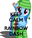 KEEP CALM AND RAINBOW DASH - Personalised Poster large