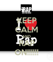 KEEP CALM AND RAP ON!!!!!! - Personalised Poster large