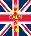 KEEP CALM AND RAP ON - Personalised Poster large