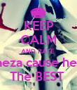 KEEP CALM AND RATE  Baeza cause he is The BEST  - Personalised Poster large