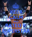KEEP CALM AND RATED R  SUPERSTAR - Personalised Poster large