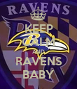 KEEP CALM AND RAVENS BABY - Personalised Poster large
