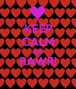 KEEP CALM AND RAWR!  - Personalised Poster large