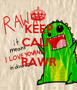 KEEP CALM AND RAWR  - Personalised Poster large