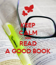 KEEP CALM AND READ A GOOD BOOK - Personalised Poster large
