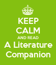 KEEP CALM AND READ A Literature Companion - Personalised Poster large