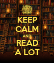 KEEP CALM AND READ A LOT - Personalised Poster large