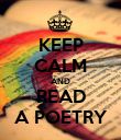KEEP CALM AND READ A POETRY - Personalised Poster large