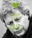 KEEP CALM AND READ  BARICCO - Personalised Poster large