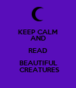 KEEP CALM AND READ BEAUTIFUL  CREATURES - Personalised Poster large