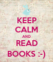 KEEP CALM AND READ BOOKS :-) - Personalised Poster large