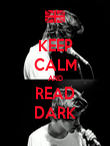KEEP CALM AND READ DARK - Personalised Poster large