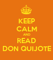 KEEP CALM AND READ DON QUIJOTE - Personalised Poster large