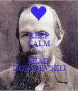 KEEP CALM AND READ  DOSTOEVSKIJ - Personalised Poster large