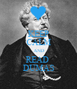 KEEP CALM AND READ  DUMAS - Personalised Poster large