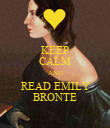 KEEP CALM AND READ EMILY BRONTE - Personalised Poster large