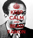 KEEP CALM AND READ FANON - Personalised Poster large