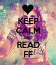KEEP CALM AND READ FF - Personalised Poster large