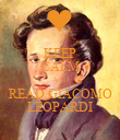 KEEP CALM AND READ GIACOMO LEOPARDI - Personalised Poster large