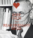KEEP CALM AND READ HERMANN HESSE - Personalised Poster large