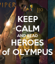 KEEP CALM AND READ HEROES of OLYMPUS - Personalised Poster large