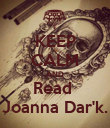KEEP CALM AND Read  Joanna Dar'k. - Personalised Large Wall Decal