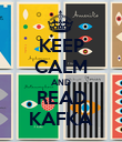 KEEP CALM AND READ KAFKA - Personalised Poster large