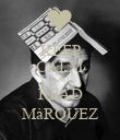 KEEP CALM AND READ MàRQUEZ - Personalised Poster large