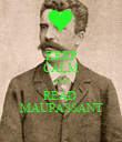 KEEP CALM AND READ  MAUPASSANT - Personalised Poster large