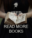 KEEP CALM AND READ MORE BOOKS - Personalised Poster large