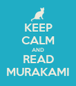 KEEP CALM AND READ MURAKAMI - Personalised Poster large