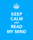 KEEP CALM AND READ MY MIND - Personalised Poster large