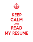 KEEP CALM AND READ MY RESUME - Personalised Poster large