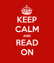 KEEP CALM AND READ ON - Personalised Poster large
