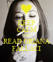 KEEP CALM AND READ ORIANA FALLACI - Personalised Poster large