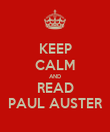 KEEP CALM AND READ PAUL AUSTER - Personalised Poster large