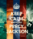 KEEP CALM AND READ PERCY  JACKSON - Personalised Poster large