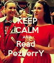 KEEP CALM AND Read  PezberrY  - Personalised Poster large
