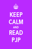 KEEP CALM AND READ PJP - Personalised Poster large