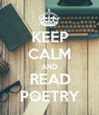 KEEP CALM AND READ POETRY - Personalised Poster large