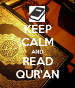 KEEP CALM AND READ QUR'AN - Personalised Poster large
