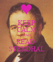 KEEP CALM AND READ  STENDHAL - Personalised Poster large